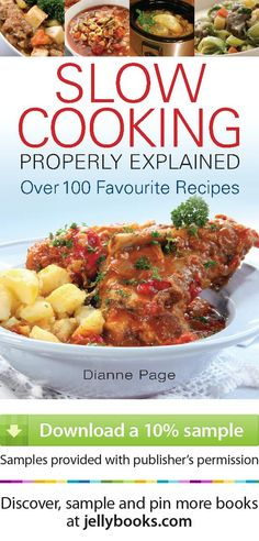 'Slow Cooking Properly Explained' by Dianne Page - Download a free ebook sample and give it a try! Don't forget to share it, too.