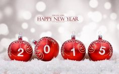 Happy New Year 2015 Wallpaper Happy 2015, Happy New Year 2015, Happy New Year Greetings, New Year Greeting Cards, Happy New Year Everyone, New Year Wishes, Christmas And New Year, Christmas Bulbs, Christmas Decorations
