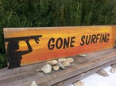 Upcycled wood Gone Surfing sign. https://www.etsy.com/listing/183732873/rustic-wood-surfer-girl-beach-sign