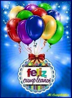 Spanish Birthday Wishes, Happy Birthday Wishes Cake, Birthday Wishes Greetings, Happy Birthday Messages, Happy Birthday Quotes, Happy Birthday Cake Pictures, Happy Birthday Posters, Birthday Frames, Happy Birthday Greeting Cards