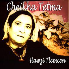 """Hawzy Tlemcen"" CHEIKHA TETMA http://www.ndhmusic.com/Telecharger-l-album-Hawzi-Tlemcen.html"