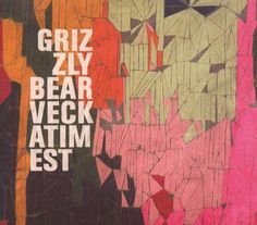 Grizzly Bear Veckatimest | Grizzly Bear Veckatimest Artwork Grizzly bear: veckatimest