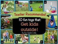Toys That Get Kids Outside (Teacher Recommended)...WOW! I need to save this for Christmas!! These ideas are great!