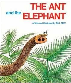 Compare/Contrast Bill Peet books. The elephant is the kindest animal in the jungle, rescuing the giraffe, lion, and rhino, but who will return the favor when the elephant needs help?