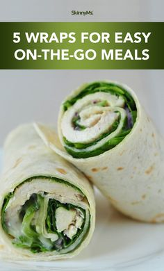 Wraps are awesome! You can eat them for breakfast, lunch, or dinner, and you can use any ingredients you like.