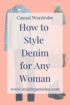 Casual Wardrobe for the Modern Woman Winter Wardrobe Essentials, Wardrobe Basics, Denim Fashion, Mom Fashion, Winter Fashion, Fashion Tips, Fashion Trends, Smart Casual Outfit, Dress Casual