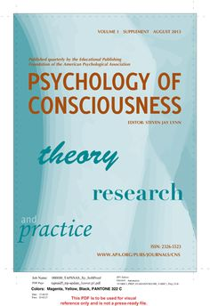 Psychology of Consciousness [recurs electrònic] : Theory, Research, and Practice Washington : Educational Publishing Foundation 2013-