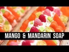 Mango & Mandarin Soap (+ Caleb's New Scent!) | Royalty Soaps - YouTube
