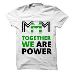 mMm Global 03 MMM TOGETHER WE ARE POWER T Shirts, Hoodies. Get it here ==► https://www.sunfrog.com/Jobs/mMm-Global-03-MMM-TOGETHER-WE-ARE-POWER.html?57074 $19