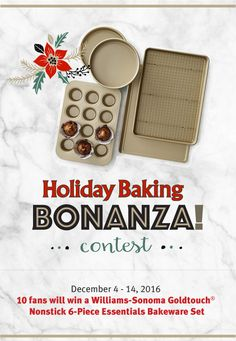 CONTEST! Holiday baking bonanza-Make some memories in the kitchen when you use this 6-piece Williams Sonoma Essentials Bakeware set! We're giving away 10 sets in all. Just tell us what Imperial Sugar recipe you'd make in the bakeware should you be a winner. Enter daily between December 2 - 14, 2016. Ten winners will be selected via a random drawing from all valid entries received.