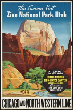 UTAH: Zion National Park, 1910-1959. Artist: N/A. Boston Public Library. #nationalparks #poster #ephemera #Utah #Zion