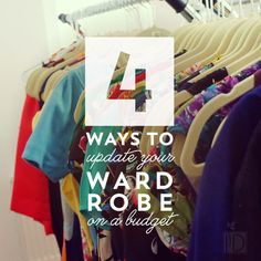 Four Ways to Update Your Wardrobe on a Budget - Looking fashionable doesn't have to cost a fortune follow these tips to get the look you want.
