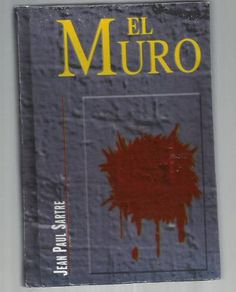 El Muro. Jean Paul Sartre - $ 69.00 Jean Paul Sartre, Books, Reading, Reading Books, Graphic Art, Infancy, Magick, Movies, Dots