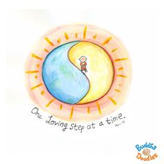 {Today's Buddha Doodle} if you feel stuck... take one loving step at a time.