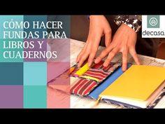 Fundas para libros y cuadernos de tela (Tutorial) | Ideas decorativas con Lilla Moreno - YouTube