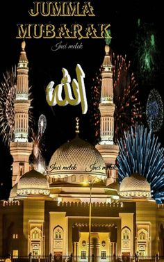 Assalamu Alaikum Jumma Mubarak, Jumat Mubarak, Juma Mubarak Quotes, Juma Mubarak Images, Beautiful Dua, Beautiful Good Night Images, Islamic Images, Islamic Pictures, Jumma Mubarak Images Download
