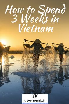 Building a Vietnam Itinerary can be difficult, but not with this guide on how to spend 3 weeks in Vietnam. It's amazing all you can see in three weeks in Vietnam, and this mini-guide will get you where you need to go.