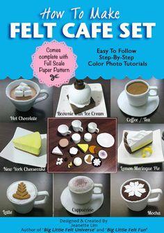 How To Make Felt Cafe Barista Play Set (Felt Patterns & Tutorials): Cappuccino, Hot Chocolate with Marshmallow, Coffee, Tea, Mocha, Latte, Lemon Meringue Pie, Brownie, Cheesecake
