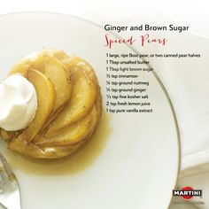PREP: Core pear and slice into ⅛-inch pieces. COOK: In sauté pan, melt butter and brown sugar. Toss in pear slices and remaining spices. Sauté for 1-2 min. on med.-low heat until pear softens. Remove from heat. Add vanilla and lemon juice. SERVE: Let cool and serve à la mode with freshly whipped cream.