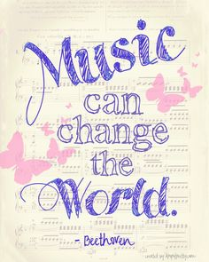 """Music can change the world"" - free printable art. 
