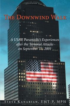 The Downwind Walk: A USAR Paramedic's Experiences « LibraryUserGroup.com – The Library of Library User Group
