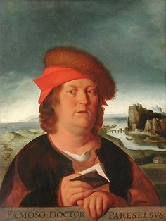 Paracelsus (Philip von Hohenheim) 1493-1541 - A Swiss German Renaissance physician, botanist, alchemist, astrologer, and general occultist. He founded the discipline of toxicology. He is also known as a revolutionary for insisting upon using observations of nature, rather than looking to ancient texts, in open and radical defiance of medical practice of his day. (Copy of a lost portrait by Quentin Matsys)