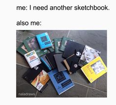 "I don't just ""relate"" to this... I recognize at least half of these sketchbooks from my own shelf..."