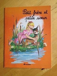 #littérature #jeunesse : Petit Frère Et Petite Soeur. Ed. Hemma, 1979. 12 pp. agrafées.