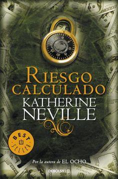 riesgo calculado-katherine neville-9788499891224