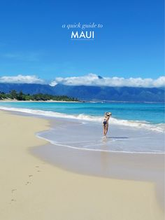 A QUICK GUIDE TO MAUI