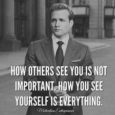Harvey says it all Wise Quotes, Success Quotes, Great Quotes, Quotes To Live By, Motivational Quotes, Inspirational Quotes, Harvey Specter Quotes, Suits Quotes Harvey, Badass Quotes