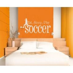 Eat Sleep Play Soccer Sports Hobbies Outdoor Vinyl Wall Decal Sticker Mural Quotes Words S011 $24.99