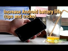 Increase Android battery life (Tips & Tricks) - YouTube