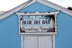 Miss Emily's Blue Bee Bar, home of the world famous Goombay Smash - Green Turtle Cay, Abaco