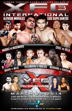 XFC – Xtreme Fighting Championships MMA » Press Release: XFC International – Brazil gears up for XFCi 3 On REDETV! March 29th