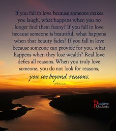 You See Beyond Reasons | Positive Outlooks Blog