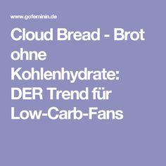 Cloud Bread - Brot ohne Kohlenhydrate: DER Trend für Low-Carb-Fans