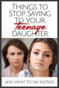 Five Things to Stop Saying to Your Teenage Daughter | BonBon Break