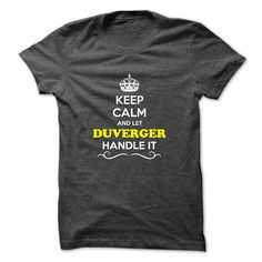 [New tshirt name origin] Keep Calm and Let DUVERGER Handle it  Coupon 20%  Hey if you are DUVERGER then this shirt is for you. Let others just keep calm while you are handling it. It can be a great gift too.  Tshirt Guys Lady Hodie  SHARE and Get Discount Today Order now before we SELL OUT  Camping a lily thing you wouldnt understand keep calm let hand it tshirt design funny names and let dorazio handle itntez keep calm dorantez itcalm doralice calm and let duverger handle itateau keep calm…