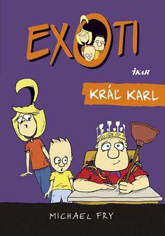 Keď supertajná partia, ktorá ovláda školu, vymenuje superdivného Karla za svojho šéfa, jeho kamoši Nick a Molly musia zakročiť.  Viac: http://www.bux.sk/knihy/219766-exoti-3-kral-karl.html