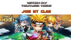 Otaku Heroes - Clan Exchange (iOS/Android)