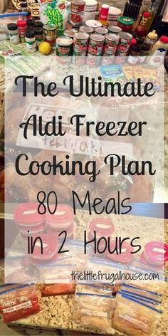 The ultimate freezer cooking plan using mostly Aldi ingredients. Make 80 meals in 2 hours to be prepared for those crazy busy nights! meal planning The Ultimate Aldi Freezer Cooking Plan - 80 Meals in 2 Hours