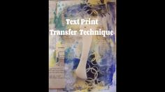 DIY Print Transfer technique/ how to transfer text to art journal page