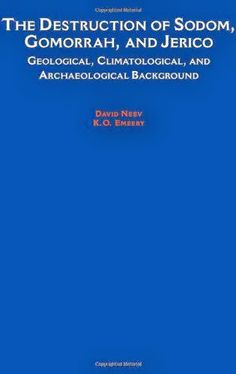 The Destruction of Sodom, Gomorrah, and Jericho: Geological, Climatological, and Archaeological Background | Bookz Ebookz