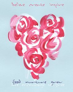 heart - inspired, created ,believed - inspiring, creating, believing . Heart Day, I Love Heart, With All My Heart, Happy Heart, Valentines Watercolor, Arts Ed, Valentine Day Love, Painting Inspiration, Heart Shapes