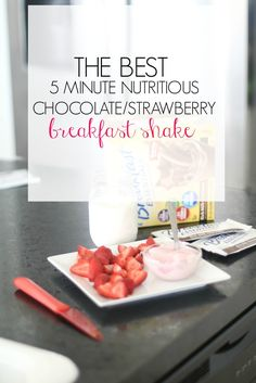Create this chocolate strawberry shake for a delicious & nutritious breakfast on the go!