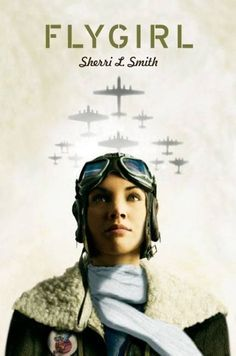 """An African-American girl """"passes"""" for white to join the Women Airforce Service Pilots during WWII. YA F SMITH Sherri #book #fiction #ya #historical"""