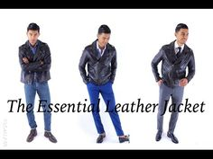 The Essential Leather Jacket: 3 Looks - YouTube