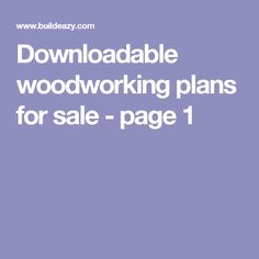 Downloadable woodworking plans for sale - page 1
