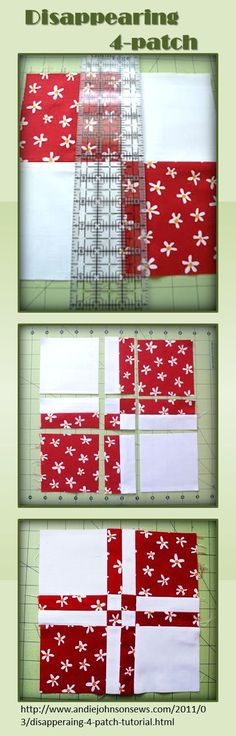 "Disappearing 4-Patch Tutorial. Love this! <a href=""http://www.andiejohnsonsews.com/2011/03/disapperaing-4-patch-tutorial.html"" rel=""nofollow"" target=""_blank"">www.andiejohnsons...</a>"